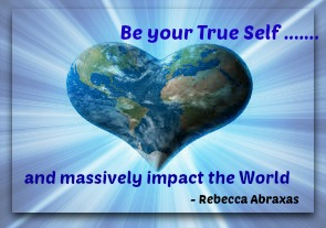Be your true self and massively impact the world