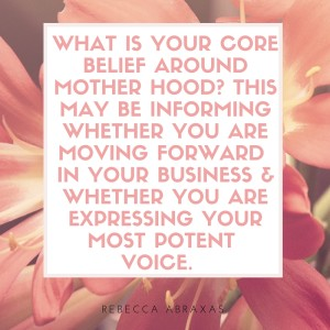 mom core belief access your voice