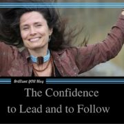 The confidence to Lead and to Follow